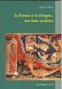 La Femme et le Dragon, une lutte séculaire